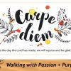 Walking With Passion and Purpose